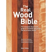 The Real Wood Bible: The Complete Illustrated Guide to Choosing and Using 100 Decorative Woods by Nick Gibbs (Paperback, 2012)