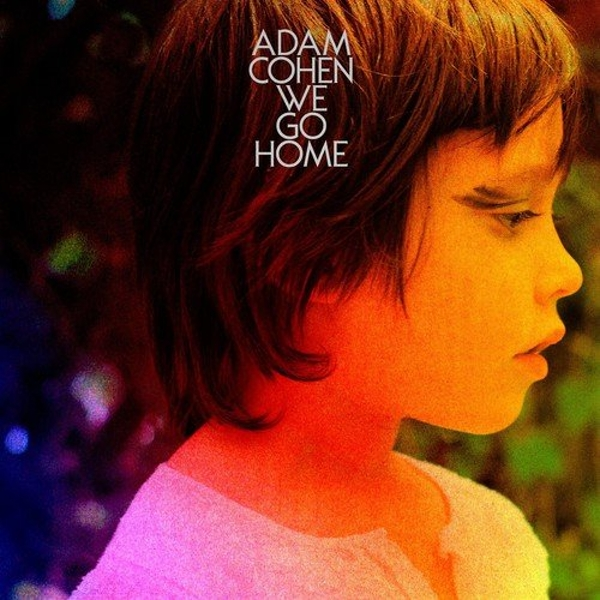 Adam Cohen - We Go Home Vinyl