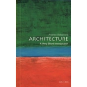 Architecture: A Very Short Introduction by Andrew Ballantyne (Paperback, 2003)