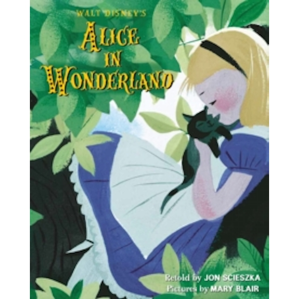 Walt Disney's Alice in Wonderland : Illustrated by Mary Blair
