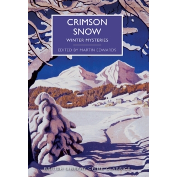 Crimson Snow : Winter Mysteries