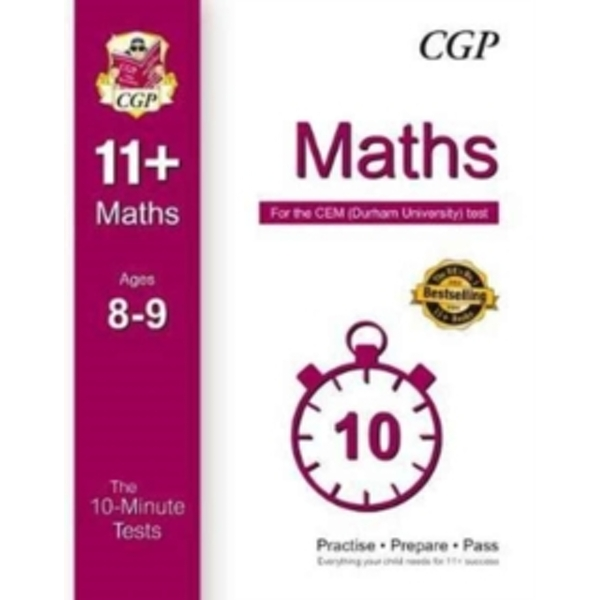 10-Minute Tests for 11+ Maths Ages 8-9 - CEM Test