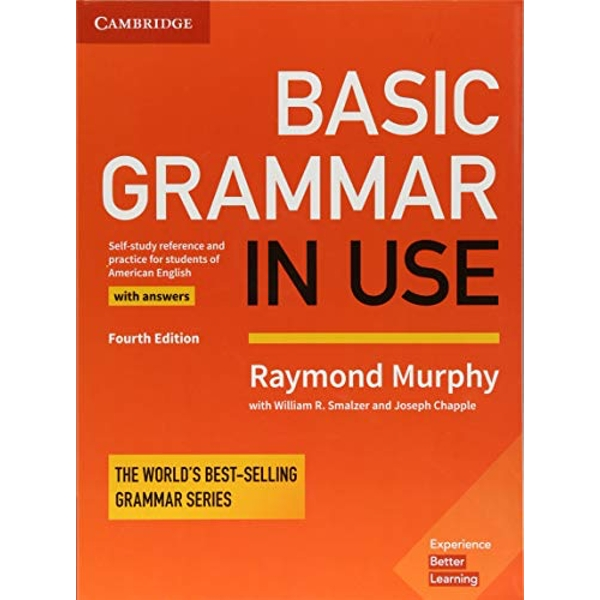Basic Grammar in Use Student's Book with Answers: Self-study Reference and Practice for Students of American English by Raymond Murphy (Paperback, 2017)