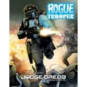 Judge Dredd & the Worlds of 2000AD RPG - Rogue Trooper Expansion