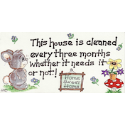 This House Is Cleaned... Sign