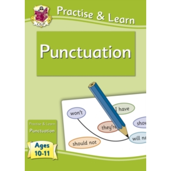 Practise & Learn: Punctuation (Ages 10-11) by CGP Books (Paperback, 2013)