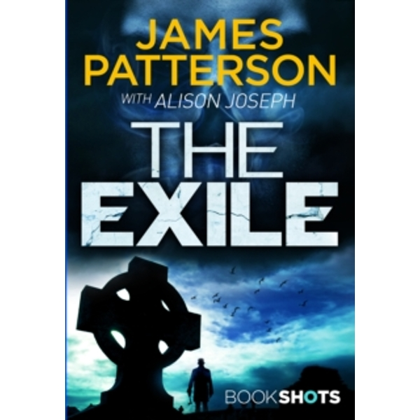 The Exile: BookShots by James Patterson (Paperback, 2017)