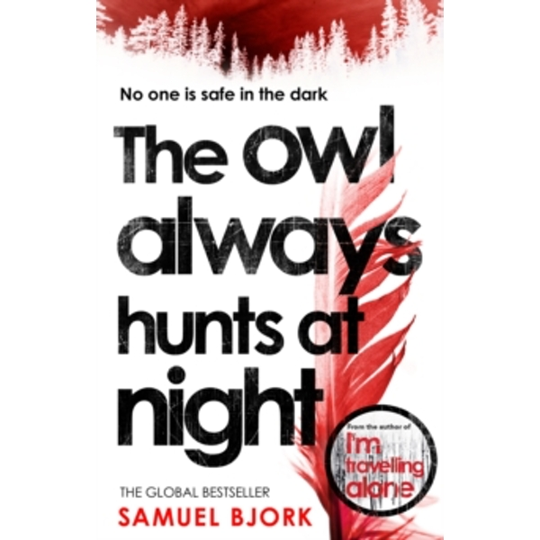 The Owl Always Hunts at Night Book by Samuel Bjork (2018, Paperback)