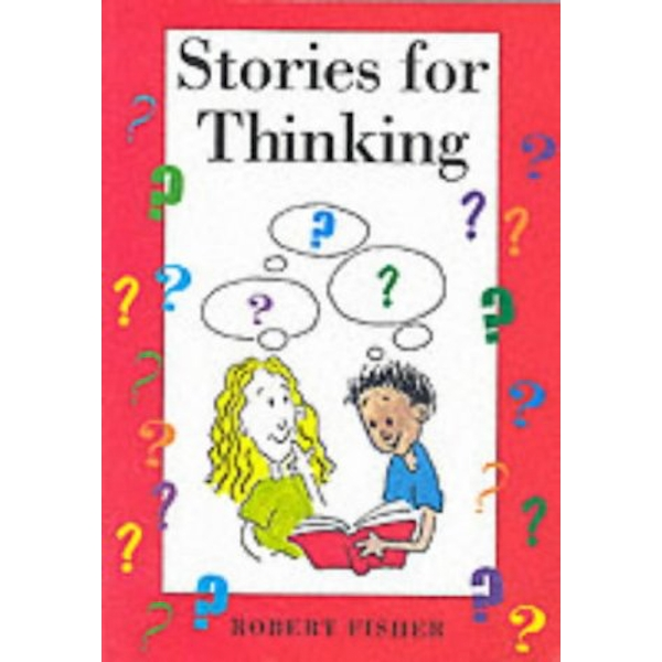 Stories for Thinking by Robert Fisher (Paperback, 1996)