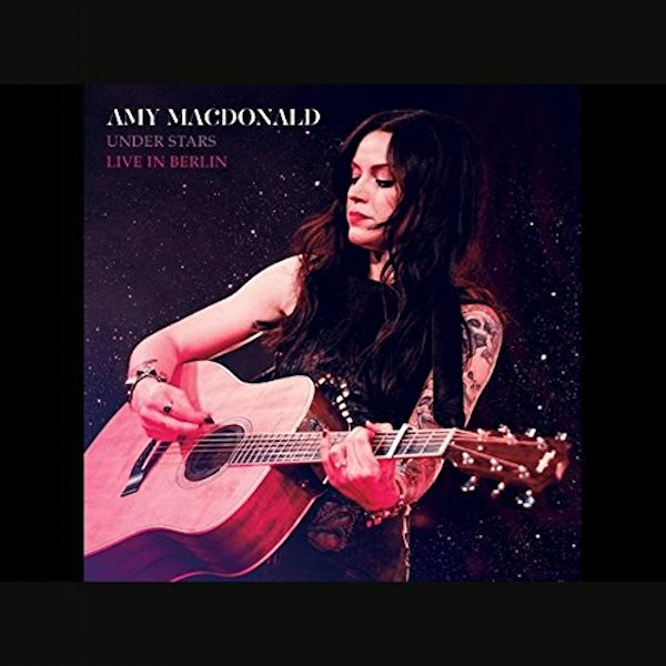 Amy Macdonald - Under Stars: Live In Berlin CD