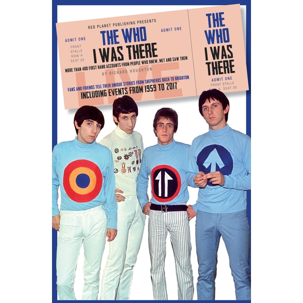 The Who: I Was There by Richard Houghton (Paperback, 2017)