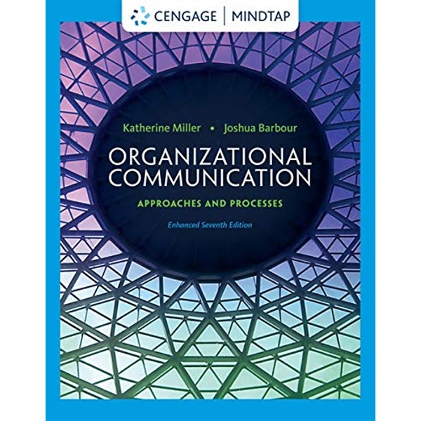 Organizational Communication: Approaches and Processes by Katherine Miller, Joshua Barbour (Hardback, 2014)