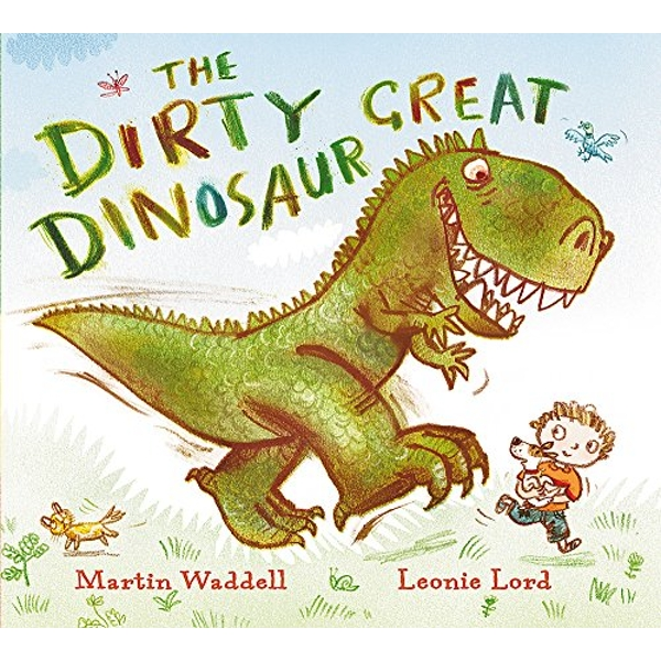 The Dirty Great Dinosaur by Martin Waddell (Paperback, 2009)