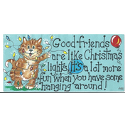 Good Friends Are Like Christmas Lights Smiley Sign Pack Of 12