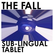 The Fall - Sub-Lingual Tablet Vinyl