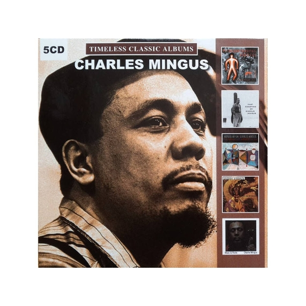 Charles Mingus - Timeless Classic Albums CD