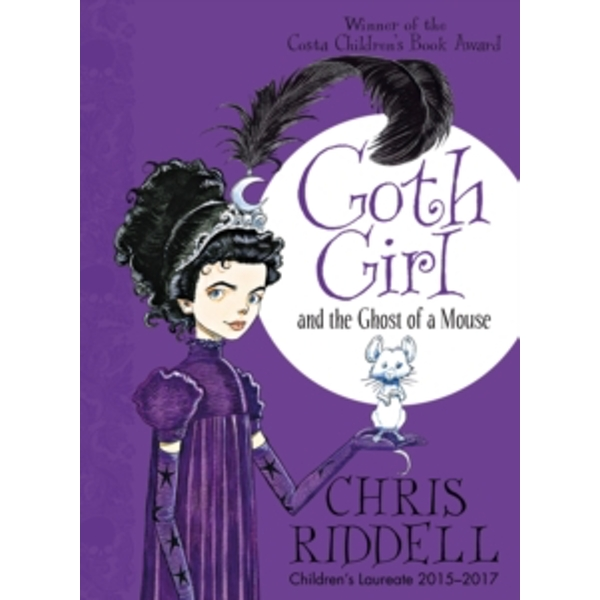 Goth Girl and the Ghost of a Mouse by Chris Riddell (Paperback, 2017)