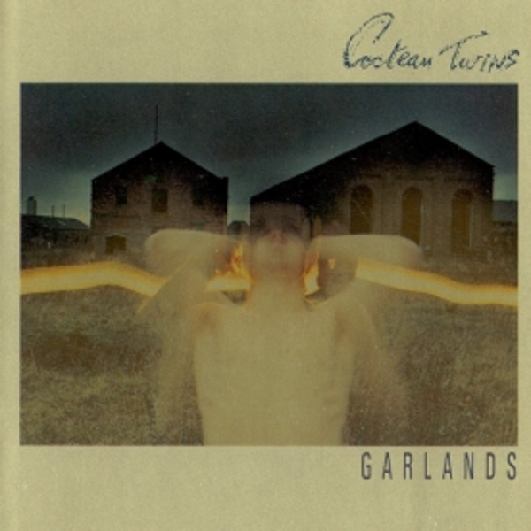 Cocteau Twins - Garlands CD