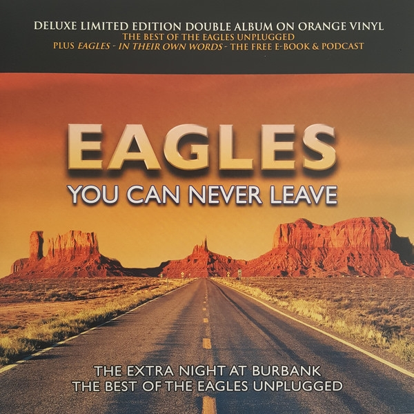 Eagles ‎– You Can Never Leave Limited Edition Orange Vinyl