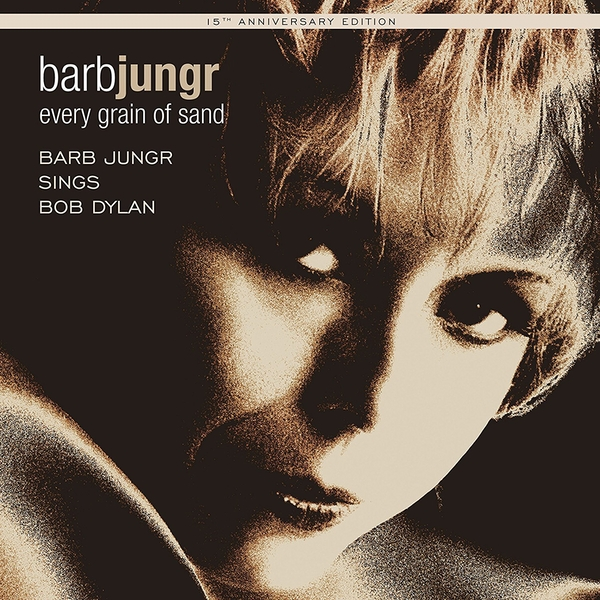 Barb Jungr - Every Grain Of Sand: 15th Anniversary Edition Vinyl