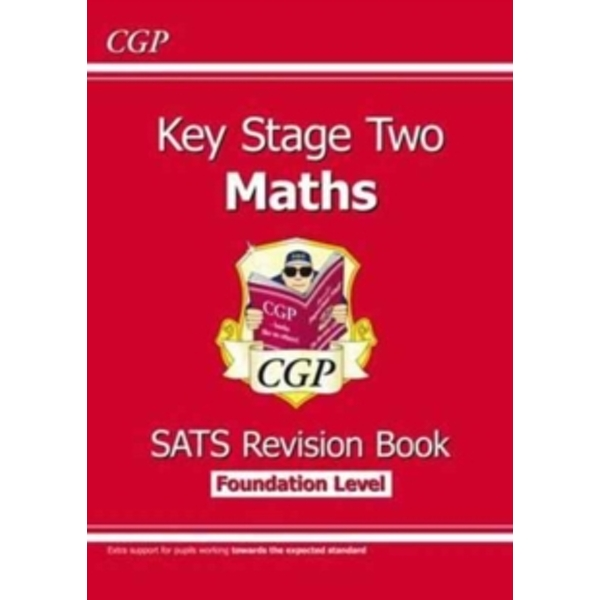 New KS2 Maths Targeted SATs Revision Book - Foundation Level (for tests in 2018 and beyond)