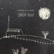 The Trouble With Templeton - Someday, Buddy Vinyl