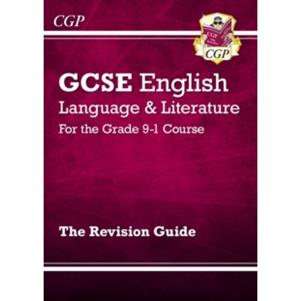 New GCSE English Language and Literature Revision Guide - For the Grade 9-1 Courses by CGP Books (Paperback, 2015) by CGP Books,