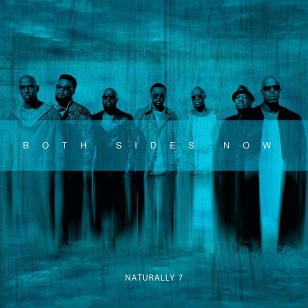 Naturally 7 - Both Sides Now CD
