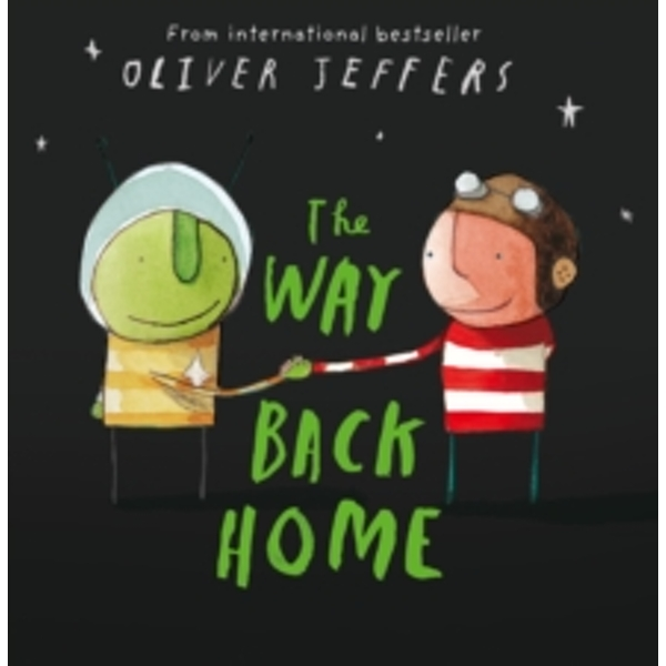 The Way Back Home by Oliver Jeffers (Paperback, 2008)