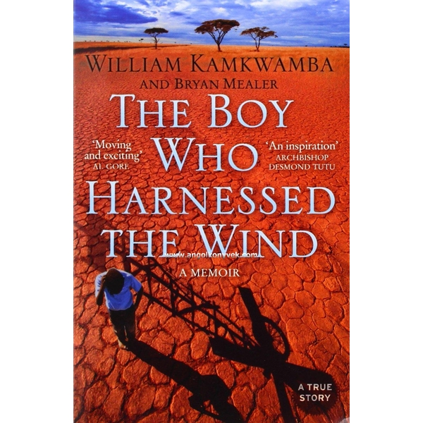 The Boy Who Harnessed the Wind by William Kamkwamba (Paperback, 2010)