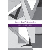 Logic for Philosophy by Theodore Sider (Paperback, 2010)