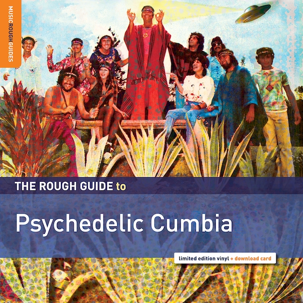 Various Artists - The Rough Guide To Psychedelic Cumbia Vinyl