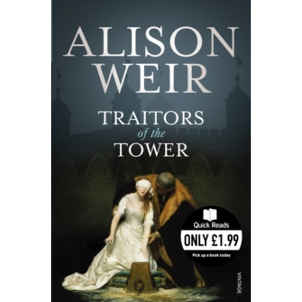 Traitors of the Tower by Alison Weir (Paperback, 2010)