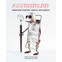 Assembled : Transform Everyday Objects Into Robots