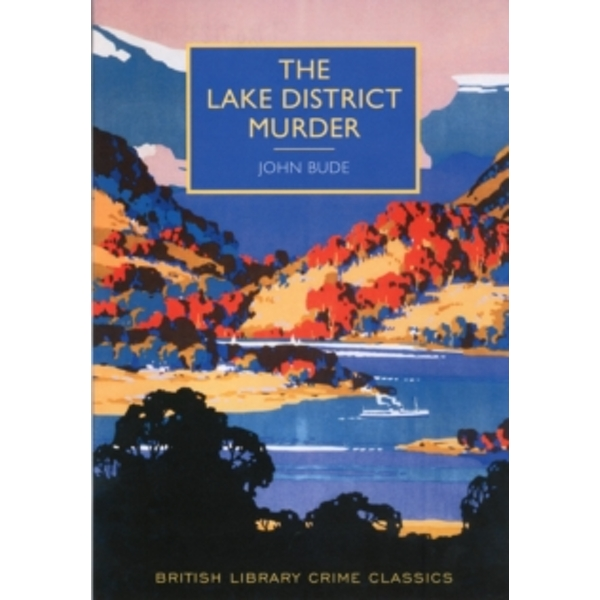 The Lake District Murder by John Bude (Paperback, 2014)