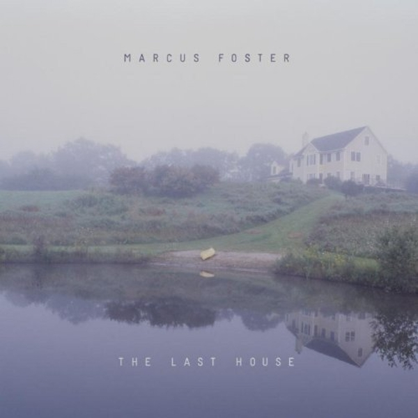 Marcus Foster - The Last House Vinyl