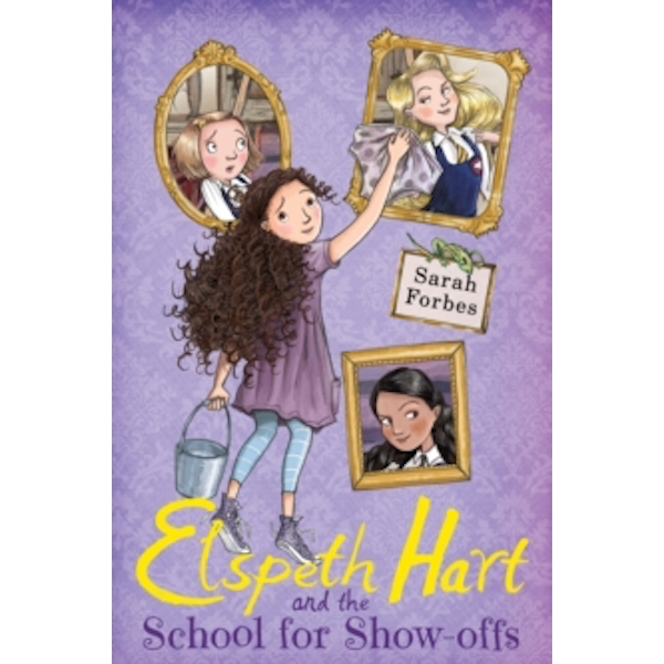 Elspeth Hart and the School for Show-offs : 1