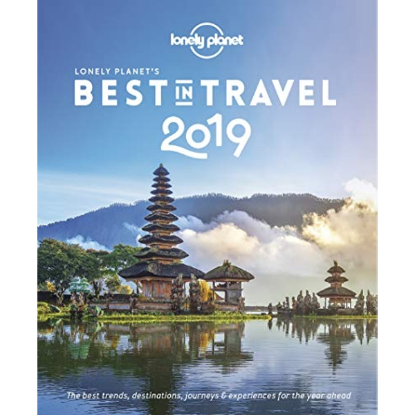 Lonely Planet's Best in Travel 2019  Paperback / softback 2018