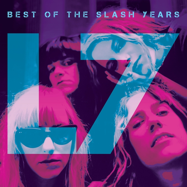 L7 - Best Of The Slash Years Vinyl