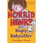 Horrid Henry and the Bogey Babysitter by Francesca Simon (Paperback, 2002)