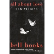 All About Love: New Visions by Bell Hooks (Paperback, 2001)