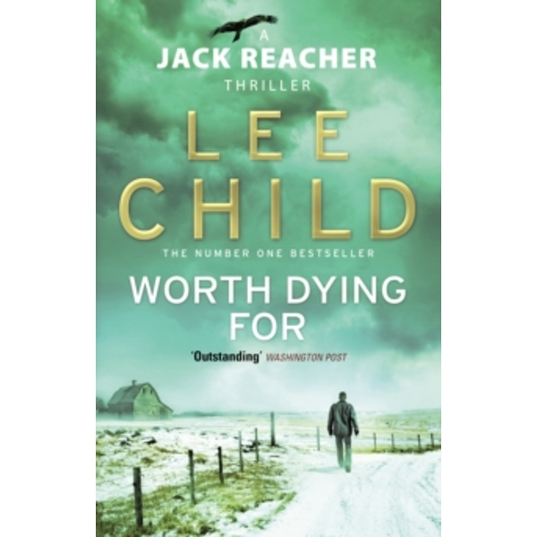 Worth Dying For : (Jack Reacher 15)