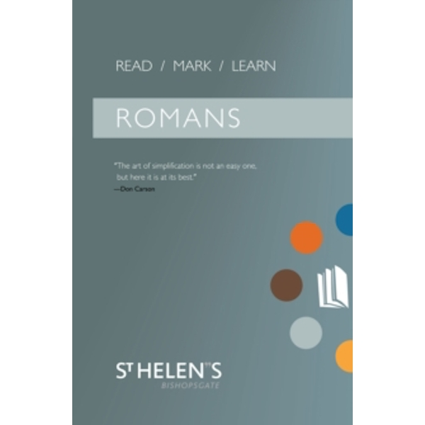 Read Mark Learn: Romans: A Small Group Bible Study by St. Helen's Bishopsgate (Paperback, 2008)