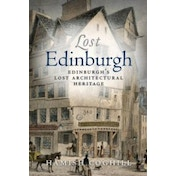 Lost Edinburgh by Hamish Coghill (Paperback, 2008)