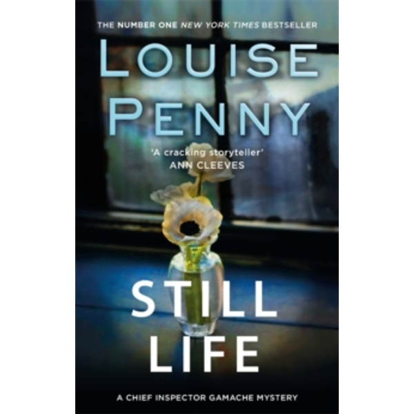 Still Life: A Chief Inspector Gamache Mystery, Book 1 by Louise Penny (Paperback, 2011)