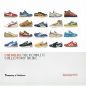 Sneakers : The Complete Collectors' Guide