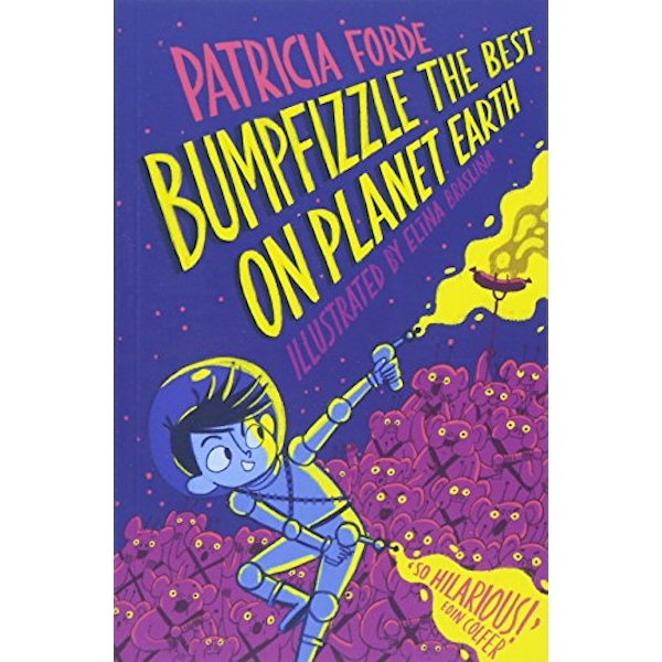 Bumpfizzle the Best on Planet Earth  Paperback / softback 2018