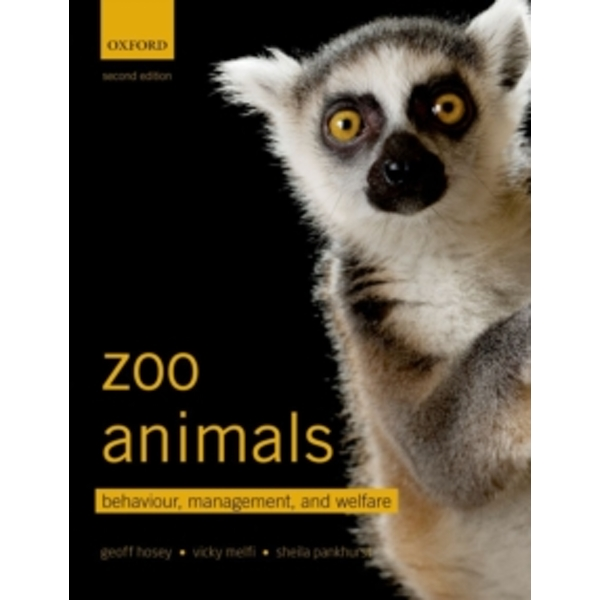 Zoo Animals: Behaviour, Management, and Welfare by Vicky Melfi, Geoff Hosey, Sheila Pankhurst (Paperback, 2013)