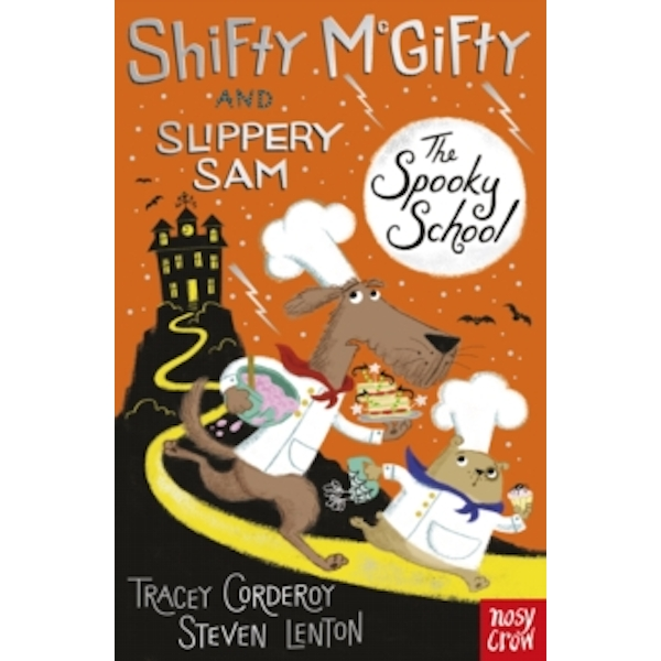 Shifty McGifty and Slippery Sam: The Spooky School : Two-colour fiction for 5+ readers