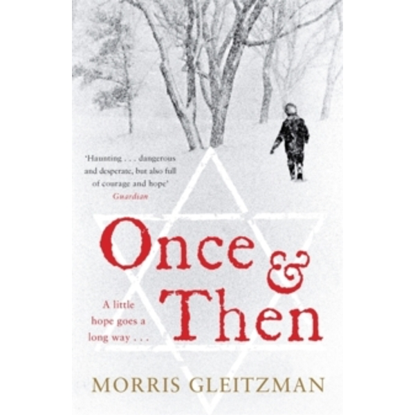Once & Then by Morris Gleitzman (Paperback, 2006)